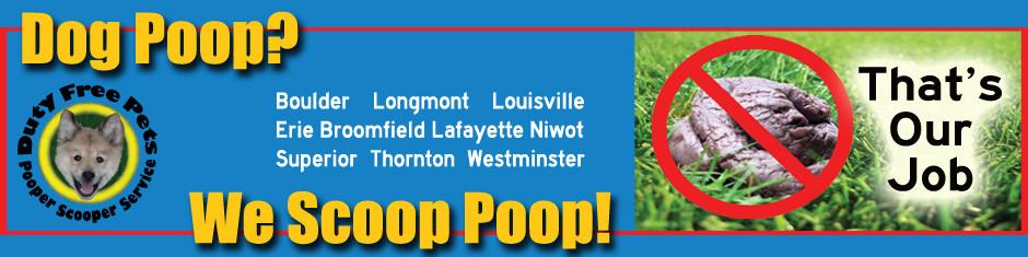 Duty Free Pets Longmont Pooper Scooper Since 2006
